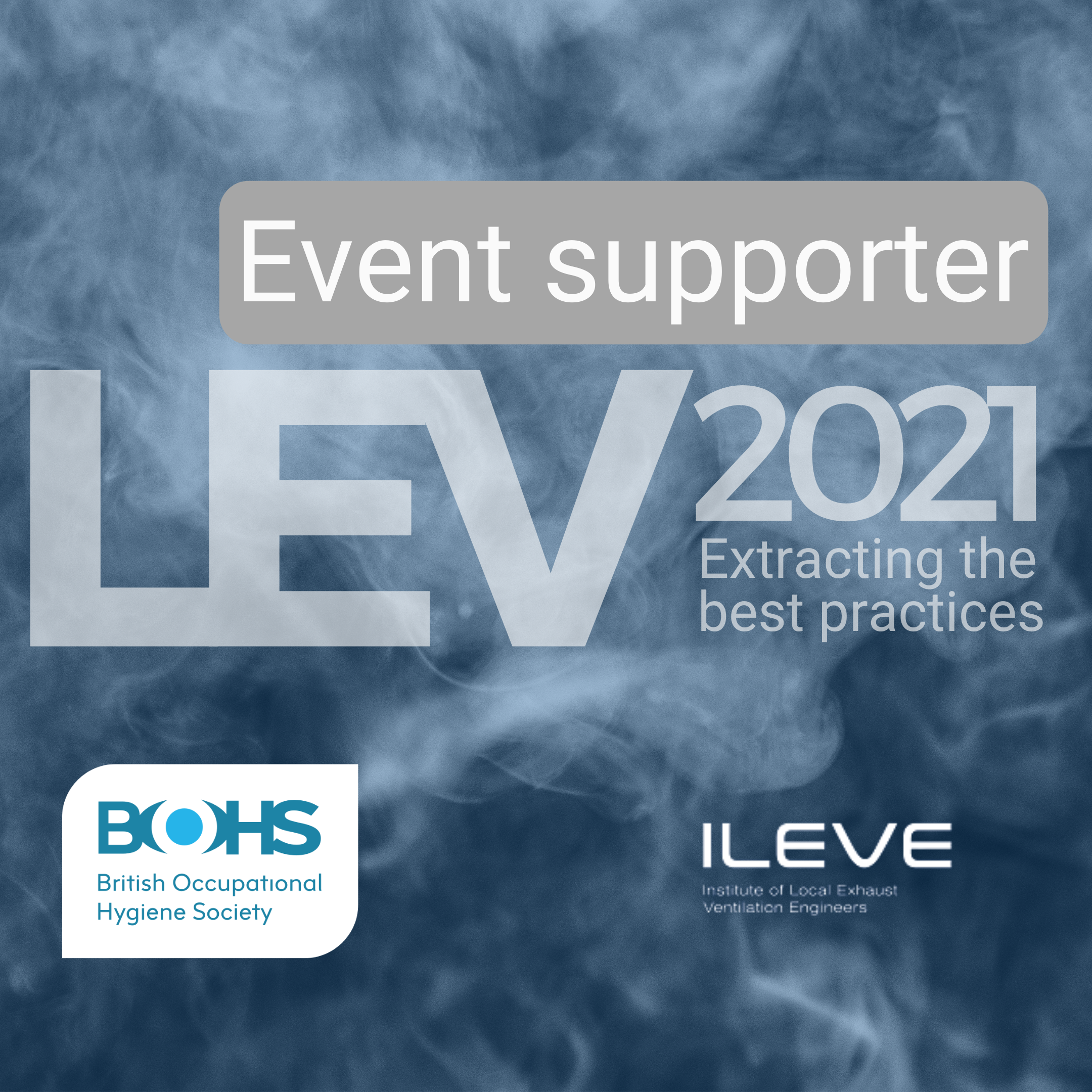 Filtermist supports BOHS & ILEVE for the sixth joint 'LEV – Extracting the Best Practices' event