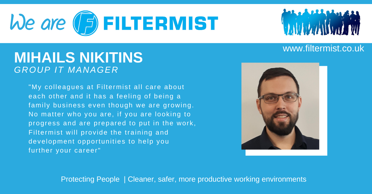 We are Filtermist…  Mihails Nikitins